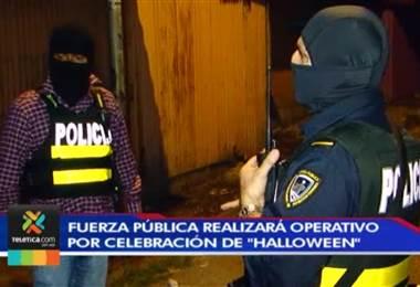 Fuerza Pública lista para velar por la seguridad durante la noche de brujas