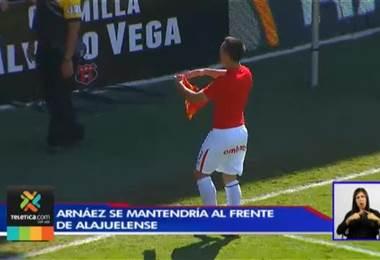 Arnáez se mantendría al frente de Alajuelense con la condición de ser líder desde el inicio
