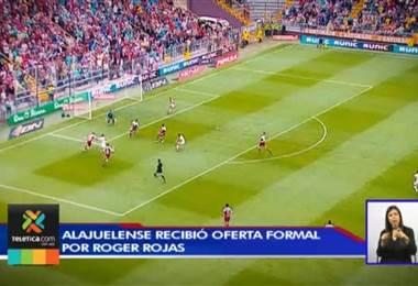 Alajuelense confirmó oferta formal por Roger Rojas