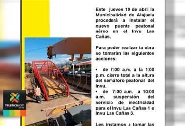Paso a la altura del puente peatonal INVU Las Cañas en Alajuela estará cerrado este jueves