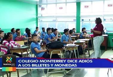 Colegio Monterrey se convierte en la primera entidad libre de dinero en efectivo