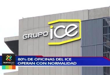 ICE reporta que un 80% de sus oficinas trabajan con normalidad
