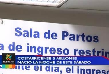 Costarricense 5 millones llegó al mundo la noche de este sábado