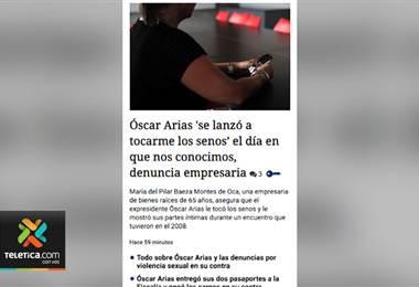 Empresaria María del Pilar Baeza denuncia que Óscar Arias intentó tocarle los senos