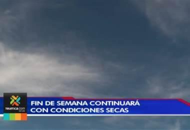 Según Instituto Meteorológico este fin de semana continuaran condiciones secas y altas temperaturas