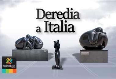 Deredia a Italia