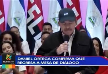 Daniel Ortega confirma que regresa a mesa de diálogo