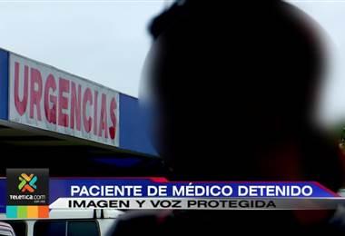 Paciente asegura que fue abusada en 2017 por médico detenido este lunes