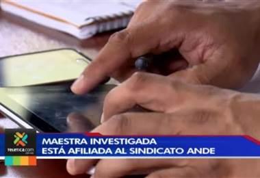 Maestra investigada por audio que incita a la violencia es afiliada del ANDE