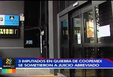 3 acusados por la quiebra de coopemex se sometieron la semana anterior a un juicio abreviado