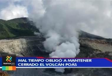 Condiciones del tiempo impidieron reapertura del Parque Nacional Volcán Poás