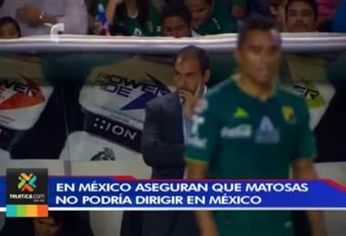 Matosas veto en Mexico
